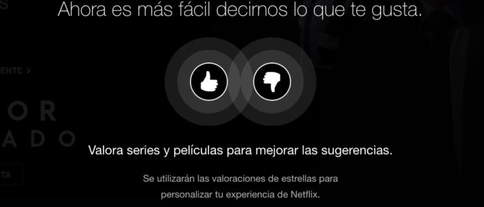 Netflix cambia sus valoraciones por los típicos pulgares de Me Gusta y No Me Gusta