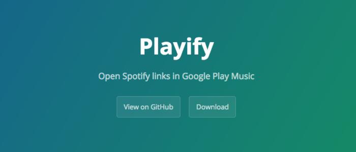Playify, extensión para Chrome que redirecciona enlaces de Spotify a Google Play Music