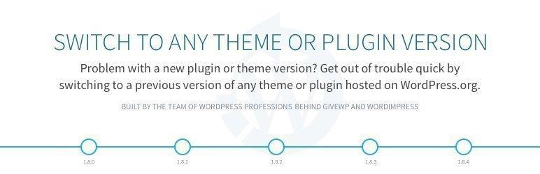 WP Rollback, plugin para WordPress que permite volver a una versión anterior (o posterior) de plugins y temas