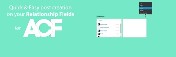Quick and Easy Post, añade posts nuevos en los campos de relación de ACF
