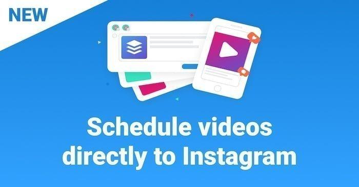 Buffer ya permite enviar vídeos directamente a Instagram