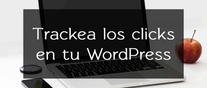 Tutorial: Cómo enviar eventos a Google Analytics en WordPress