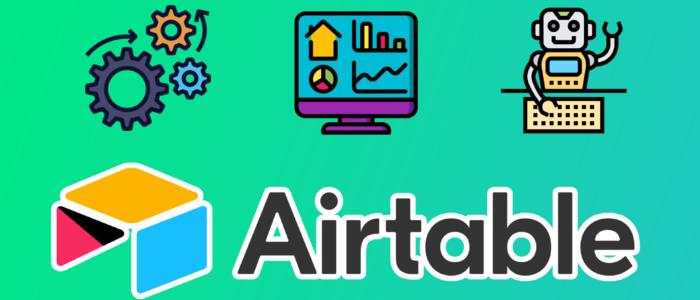 Qué son y cómo funcionan las AUTOMATIZACIONES a AIRTABLE 🤖