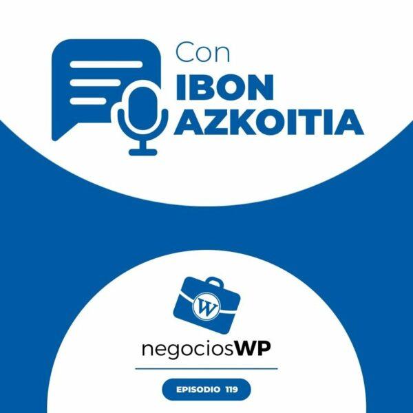 119. 2º Aniversario SemanaWP con Ibon Azkoitia
