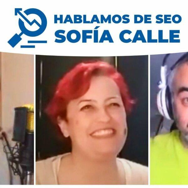 123. Hablando de SEO con Sofía Calle