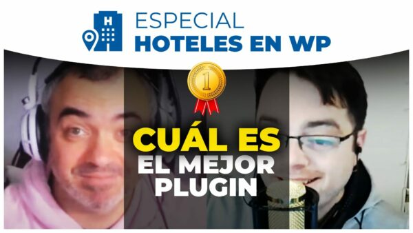 136. Páginas web para hoteles en WordPress (comparativa de plugins)