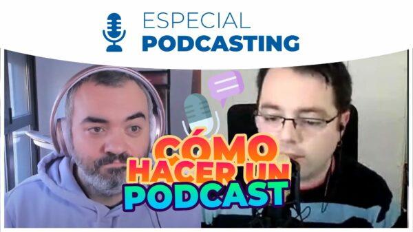 148. Cómo hacer y monetizar un podcast