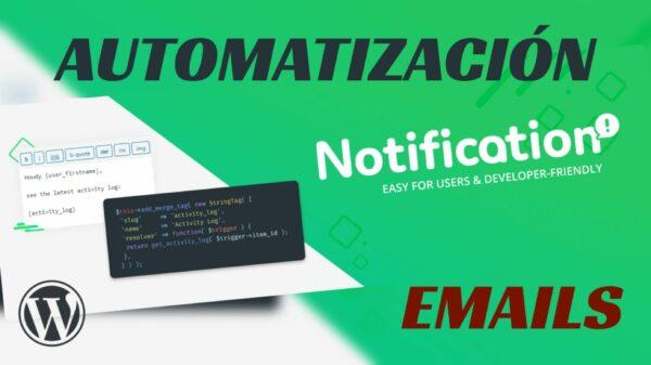 Envía emails y llama a webhooks cuando pasen cosas en tu WordPress con el plugin Notification