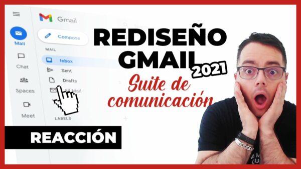Nuevo REDISEÑO de #Gmail 2021 | Chat, Espacios, Meet - YouTube